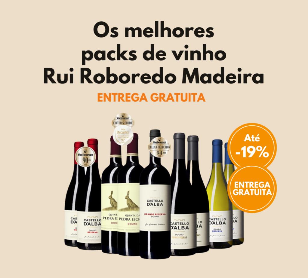 Os melhores packs de vinho Rui Roboredo Madeira